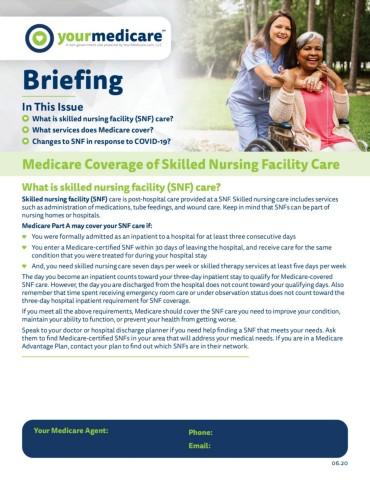 Medicare Coverage of Skilled Nursing Facility Care