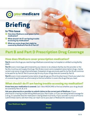 Part B and Part D Prescription Drug Coverage